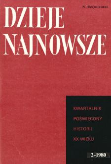 Dzieje Najnowsze : [kwartalnik poświęcony historii XX wieku] R. 12 z. 2 (1980), Przeglądy badań