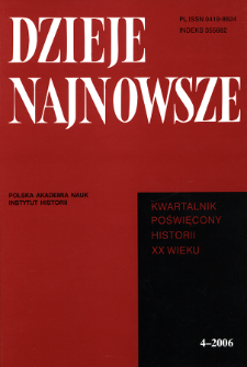 Dzieje Najnowsze : [kwartalnik poświęcony historii XX wieku] R. 38 z. 4 (2006)
