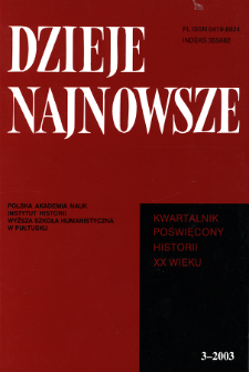 Dzieje Najnowsze : [kwartalnik poświęcony historii XX wieku] R. 35 z. 3 (2003), Artykuły recenzyjne i recenzje