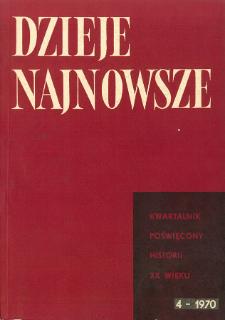 Dzieje Najnowsze : [kwartalnik poświęcony historii XX wieku] R. 2 z. 4 (1970), Materiały