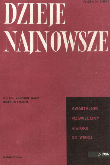 Dzieje Najnowsze : [kwartalnik poświęcony historii XX wieku] R. 18 z. 2 (1986)