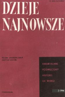 Dzieje Najnowsze : [kwartalnik poświęcony historii XX wieku] R. 18 z. 2 (1986), Miscellanea