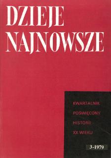 Dzieje Najnowsze : [kwartalnik poświęcony historii XX wieku] R. 11 z. 3 (1979)