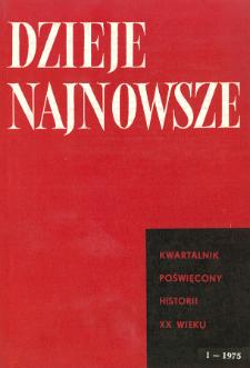 Dzieje Najnowsze : [kwartalnik poświęcony historii XX wieku] R. 7 z. 1 (1975), Miscellanea