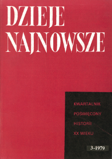 Dzieje Najnowsze : [kwartalnik poświęcony historii XX wieku] R. 11 z. 3 (1979), Przeglady badań