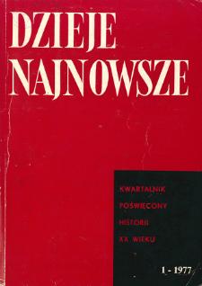 Dzieje Najnowsze : [kwartalnik poświęcony historii XX wieku] R. 9 z. 1 (1977)