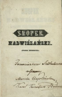 Snopek Nadwiślański : z płodów pismiennictwa krajowego