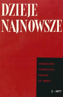 Dzieje Najnowsze : [kwartalnik poświęcony historii XX wieku] R. 9 z. 1 (1977), Miscellanea