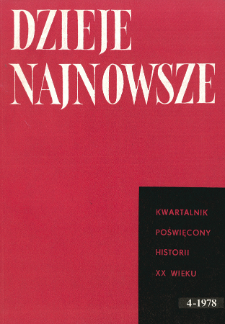 Dzieje Najnowsze : [kwartalnik poświęcony historii XX wieku] R. 10 z. 4 (1978), Dyskusje i polemiki