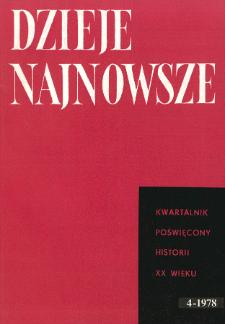 Dzieje Najnowsze : [kwartalnik poświęcony historii XX wieku] R. 10 z. 4 (1978), Przeglady badań