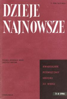Dzieje Najnowsze : [kwartalnik poświęcony historii XX wieku] R. 18 z. 3-4 (1986)