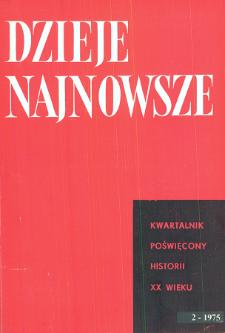 Dzieje Najnowsze : [kwartalnik poświęcony historii XX wieku] R. 7 z. 2 (1975), Artykuły recenzyjne i recenzje