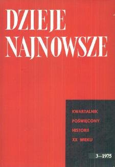 Dzieje Najnowsze : [kwartalnik poświęcony historii XX wieku] R. 7 z. 3 (1975), Miscellanea