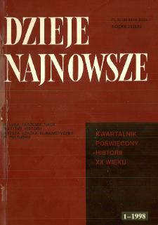 Dzieje Najnowsze : [kwartalnik poświęcony historii XX wieku] R. 30 z. 1 (1998)