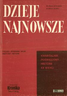 Dzieje Najnowsze : [kwartalnik poświęcony historii XX wieku] R. 25 z. 2 (1993)