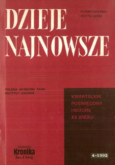 Dzieje Najnowsze : [kwartalnik poświęcony historii XX wieku], R. 24 z. 4 (1992), Artykuły i rozprawy
