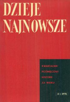 Dzieje Najnowsze : [kwartalnik poświęcony historii XX wieku] R. 8 z. 4 (1976), Miscellanea