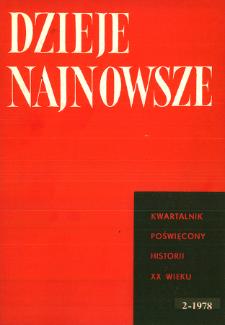 Dzieje Najnowsze : [kwartalnik poświęcony historii XX wieku] R. 10 z. 2 (1978), Artykuły recenzyjne i recenzje