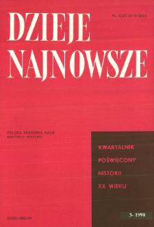 Dzieje Najnowsze : [kwartalnik poświęcony historii XX wieku] R. 22 z. 3 (1990)