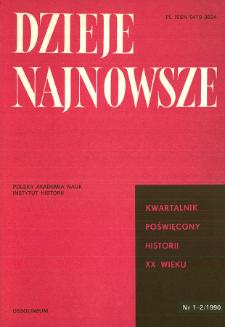 Dzieje Najnowsze : [kwartalnik poświęcony historii XX wieku] R. 22 z. 1-2 (1990)