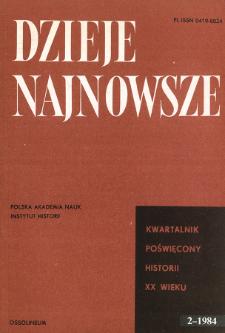 Dzieje Najnowsze : [kwartalnik poświęcony historii XX wieku] R. 16 z. 2 (1984), Przeglądy badań