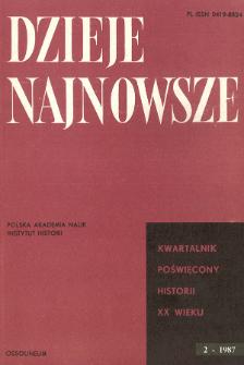 Dzieje Najnowsze : [kwartalnik poświęcony historii XX wieku] R. 19 z. 2 (1987)
