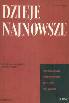 Dzieje Najnowsze : [kwartalnik poświęcony historii XX wieku] R. 16 z. 3-4 (1984), Materiały