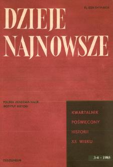 Dzieje Najnowsze : [kwartalnik poświęcony historii XX wieku] R. 17 z. 3-4 (1985), Materiały