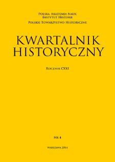 Kwartalnik Historyczny R. 121 nr 4 (2014), Artykuły recenzyjne