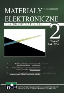 Electronic Materials Vol. 42 nr 1 = Materiały Elektroniczne T. 42 nr 1