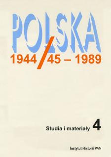 Polska 1944/45-1989 : studia i materiały 4 (1999)