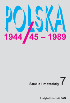 Polska 1944/45-1989 : studia i materiały 7 (2005)