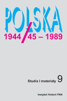 Polska 1944/45-1989 : studia i materiały 9 (2010)