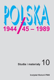 Polska 1944/45-1989 : studia i materiały 10 (2011)