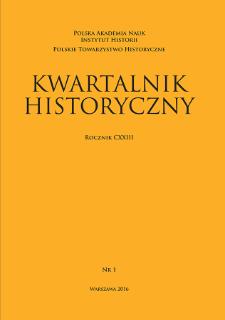Kwartalnik Historyczny R. 123 nr 1 (2016)