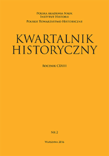 Kwartalnik Historyczny R. 123 nr 2 (2016), Artykuły recenzyjne i recenzje