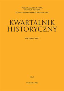 Kwartalnik Historyczny R. 123 nr 3 (2016), Artykuły recenzyjne i recenzje