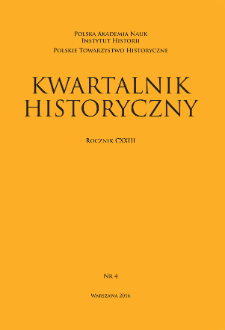 Kwartalnik Historyczny R. 123 nr 4 (2016), Artykuły recenzyjne i recenzje