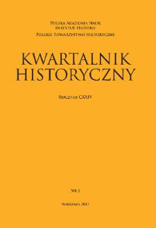 Kwartalnik Historyczny R. 124 nr 1 (2017), Artykuły recenzyjne i recenzje