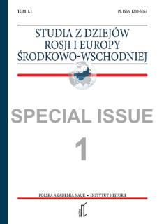 Studia z Dziejów Rosji i Europy Środkowo-Wschodniej Vol. 51 no 1 (2016), Special Issue, Articles