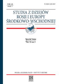 Studia z Dziejów Rosji i Europy Środkowo-Wschodniej Vol. 52 no 3 (2017), Special Issue