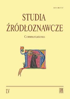Studia Źródłoznawcze = Commentationes T. 55 (2017), Rozprawy