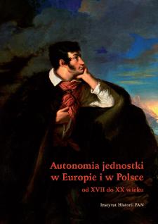 Autonomia jednostki w Europie i w Polsce : od XVII do XX wieku