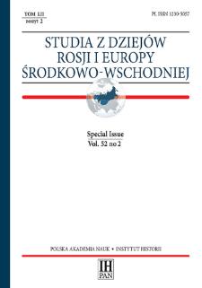 Studia z Dziejów Rosji i Europy Środkowo-Wschodniej Vol. 52 no 2 (2017), Special Issue