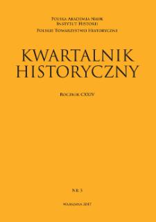 Kwartalnik Historyczny R. 124 nr 3 (2017), Artykuły recenzyjne i recenzje