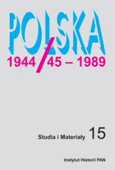 Polska 1944/45-1989 : studia i materiały 15 (2017)