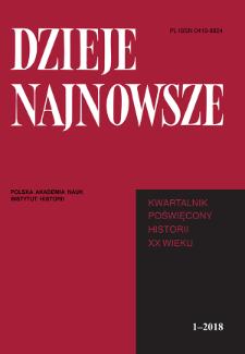 Dzieje Najnowsze : [kwartalnik poświęcony historii XX wieku] R. 50 z. 1 (2018)