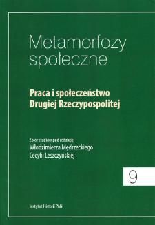 Praca i społeczeństwo Drugiej Rzeczypospolitej : zbiór studiów