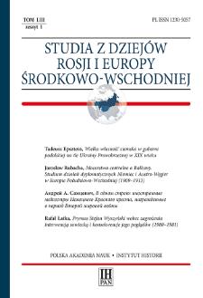 Studia z Dziejów Rosji i Europy Środkowo-Wschodniej T. 53 z. 1 (2018), Artykuły