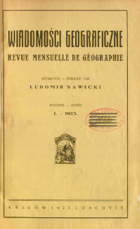 Wiadomości Geograficzne R. 1 (1923)